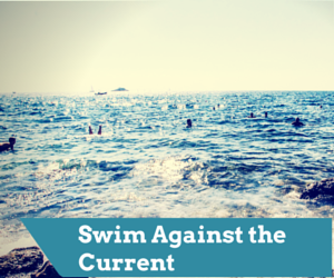 Swim Against the Current