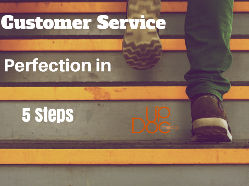 Customer Service Perfection in 5 Steps