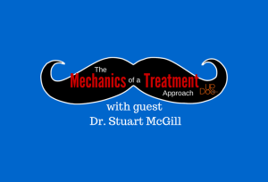 The Mechanics of a Treatment Approach with Stuart McGill on Therapy Insiders podcast via UpDoc Media