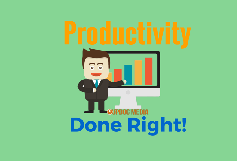 Productivity Done Right