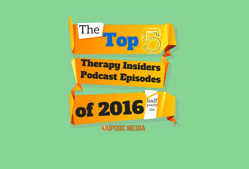 Half-Yearly Top 5 Therapy Insiders Podcast Episodes