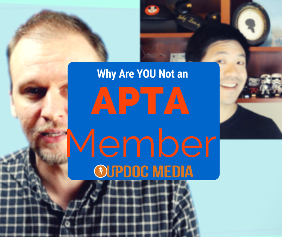 Why Are You NOT an APTA Member?