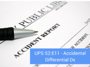 ups-s2-e11-accidental-differential-dx