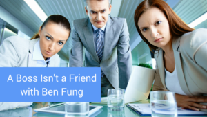 untold-physio-stories-s3e8-a-boss-isnt-a-friend-with-ben-fung